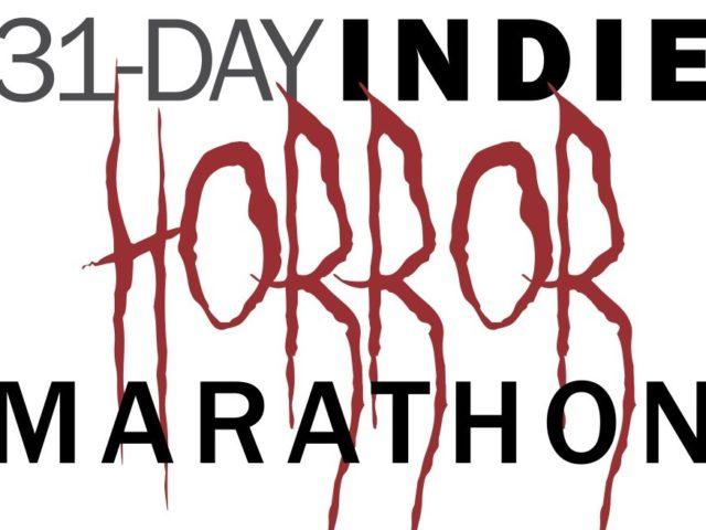 31-Day Indie Horror Movie Marathon